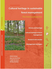 Cultural heritage in sustainable forest management, the Dutch perspective